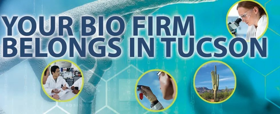 Why you should select Tucson for your Bio Industry business
