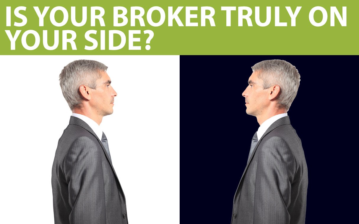 """Is Your Broker Truly on Your Side"" text is above mirror images of a man."